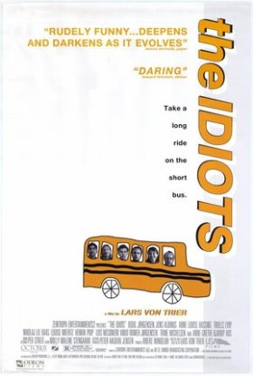 The Idiots by Lars Von Trier