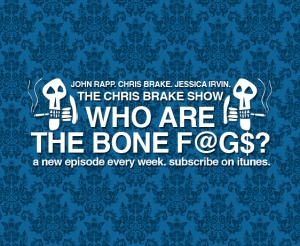 #38 - WHO ARE THE BONE F@G$