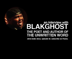 42-Blakghost-Poet-Rap-Hip-Hop-Spoken-Word-Chris-Brake-Show-Indianapolis-Talk-Radio-Podcast