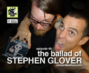 Steve-O and the Ballad of Stephen Glover