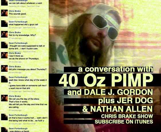 40 Oz. Pimp, Jer-Dog, Nathan Allen the Maniac of Magic