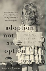 Adoption Not An Option author Eugenea Couture Interview | CB067