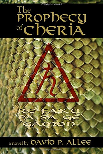 Prophecy of Cheria by David Allee
