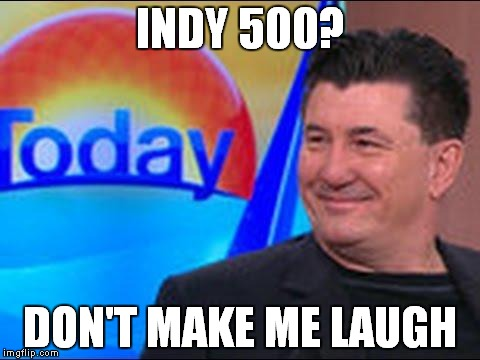 Indianapolis 500 is Joke to Me| Warren Rodwell