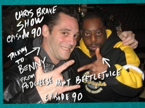 Benny from Podcheese with Beetlejuice | Chris Brake Show #90