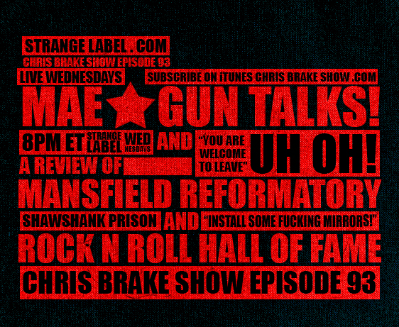 CB093 Mae-Gun Talks and Mansfield Reformatory and Rock And Roll Hall Of Fame | CB093