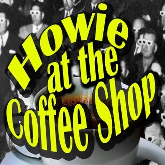 Howie At The Coffee Shop | ChrisBrakeShow.com
