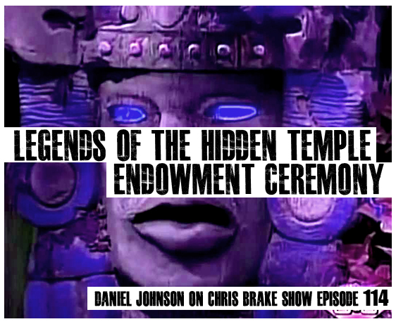 Legends Of The Hidden Temple Endowment Ceremony with Daniel Johnson | CB114