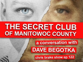 Manitowoc County Witness Dave Begotka On 'Making A Murderer' | CB122