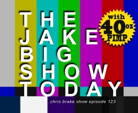 The Jake Big Show Today | CB123