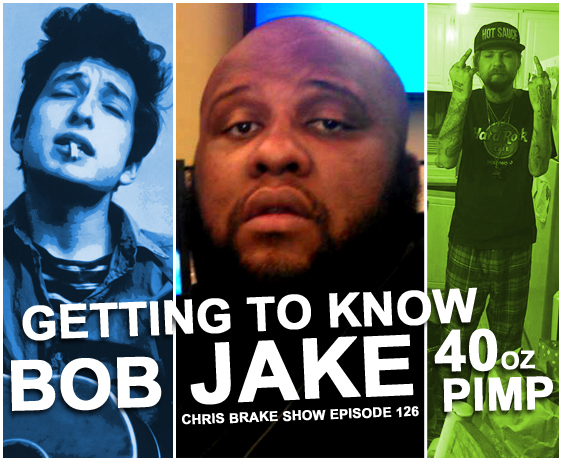Getting To Know Jake, Bob, and 40 Oz Pimp | CB126