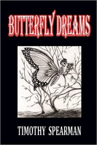 Butterfly Dreams by Timothy Spearman