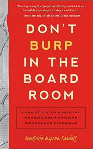 Don't Burp in the Boardroom by Rosalinda Randall
