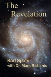 The Revelation: The Peace Machine Hypothesis by Karl Spain and Dr. Mark Richards
