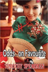 Odds-On Favourite by Timothy Spearman