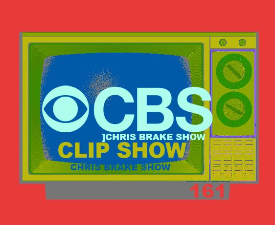 Clip Show on the Chris Brake Show | CB161
