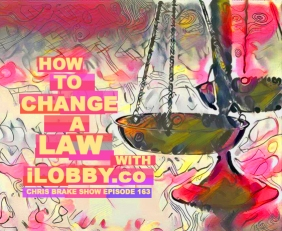 How To Change A Law With iLobby and John Thibault | CB163
