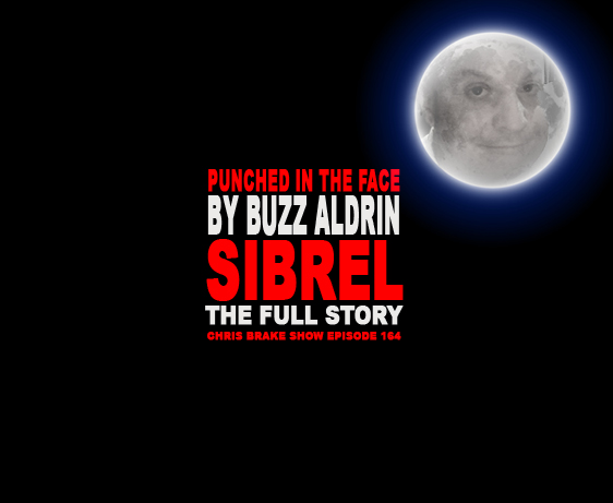 Bart Sibrel from A Funny Thing Happened On The Way To The Moon plus Buzz Aldrin Knockout | CB164