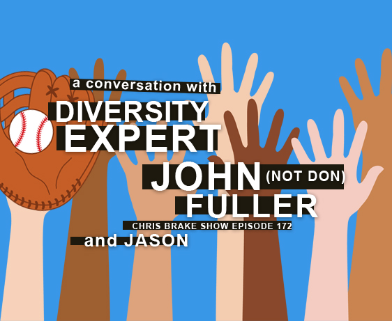 John Fuller and Jason on Challenging Diversity | CB172