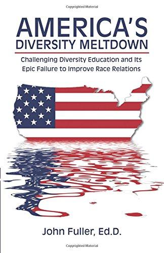 America's Diversity Meltdown by John Fuller