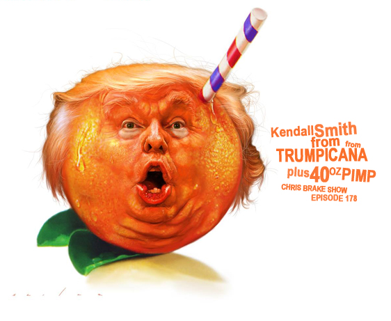 Kendall Smith from Trumpicana plus 40 Oz Pimp | CB178