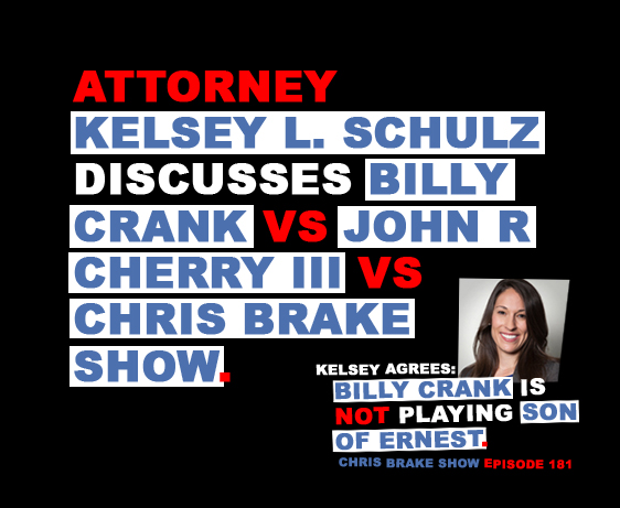 Attorney Kelsey L Schulz On Billy Crank vs Chris Brake Show | CB181